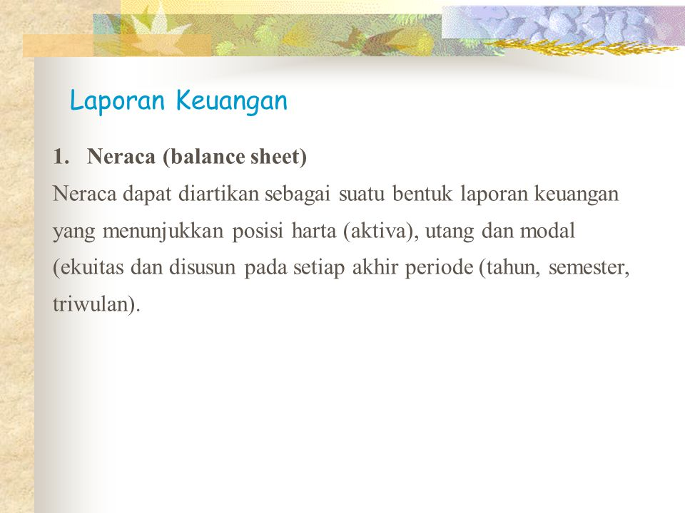 Laporan Keuangan Neraca (balance sheet)