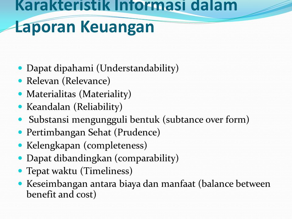 Karakteristik Informasi dalam Laporan Keuangan