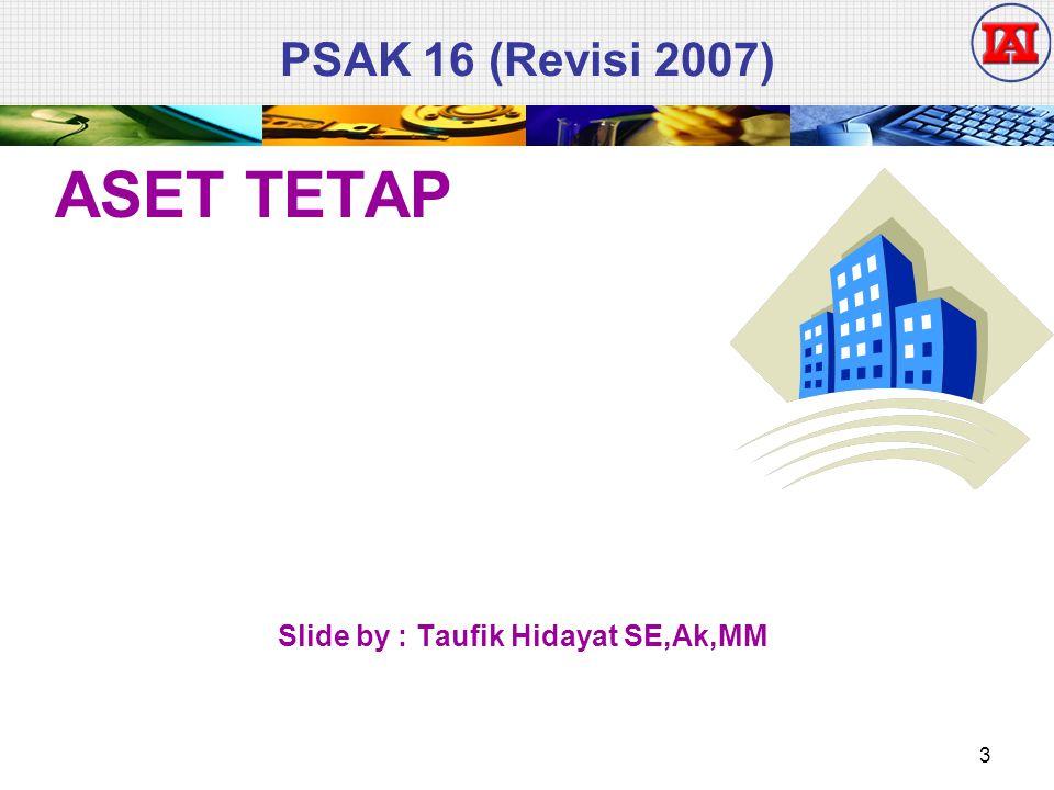 Slide by : Taufik Hidayat SE,Ak,MM