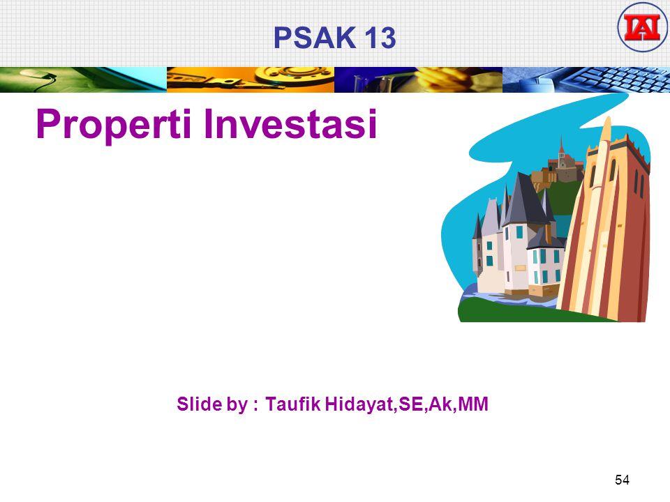 Slide by : Taufik Hidayat,SE,Ak,MM