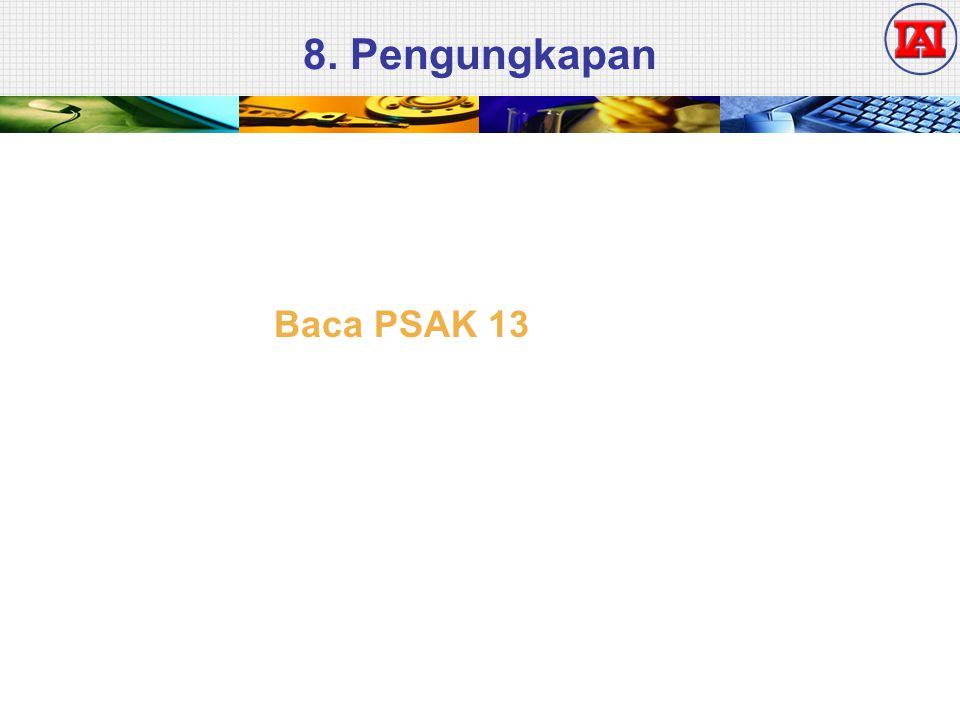 8. Pengungkapan Baca PSAK 13