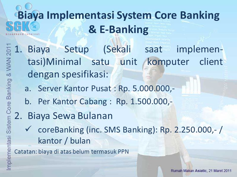 Biaya Implementasi System Core Banking & E-Banking