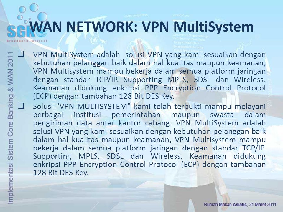 WAN NETWORK: VPN MultiSystem