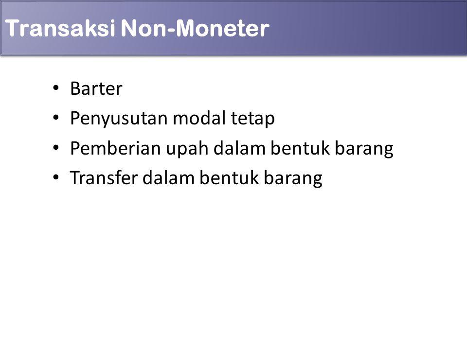 Transaksi Non-Moneter