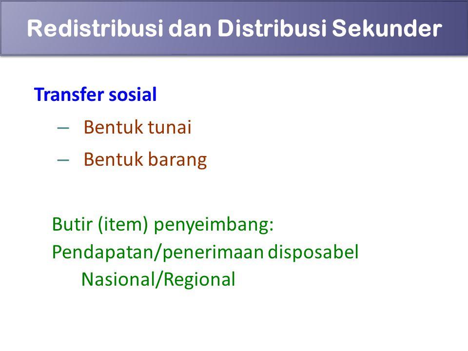 Redistribusi dan Distribusi Sekunder
