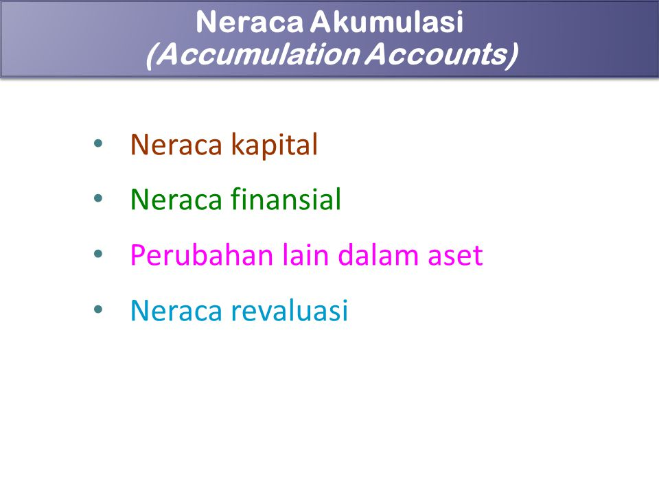 (Accumulation Accounts)