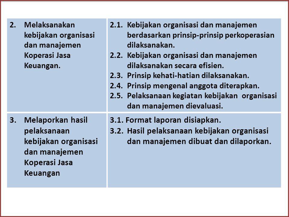 3.1. Format laporan disiapkan.