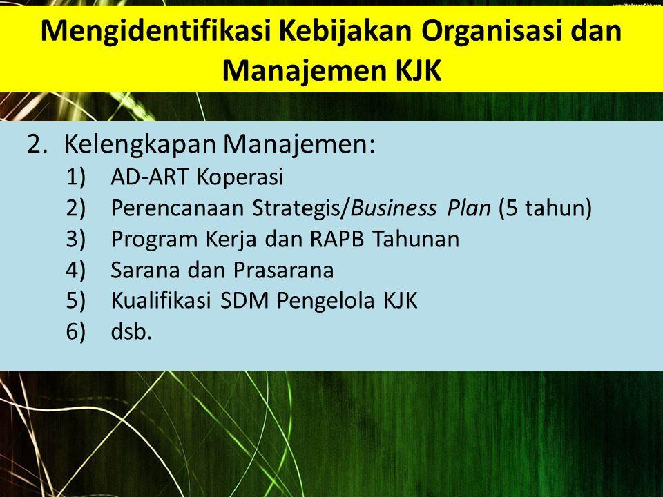Mengidentifikasi Kebijakan Organisasi dan Manajemen KJK