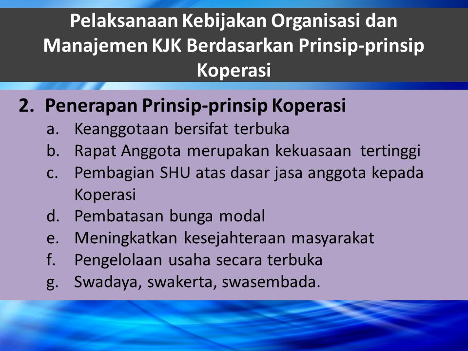 Penerapan Prinsip-prinsip Koperasi