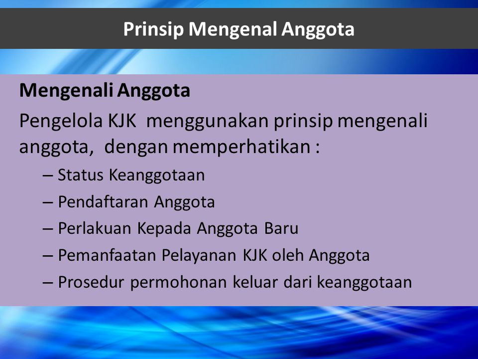 Prinsip Mengenal Anggota