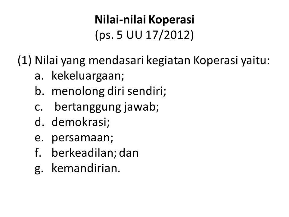 Nilai-nilai Koperasi (ps. 5 UU 17/2012)