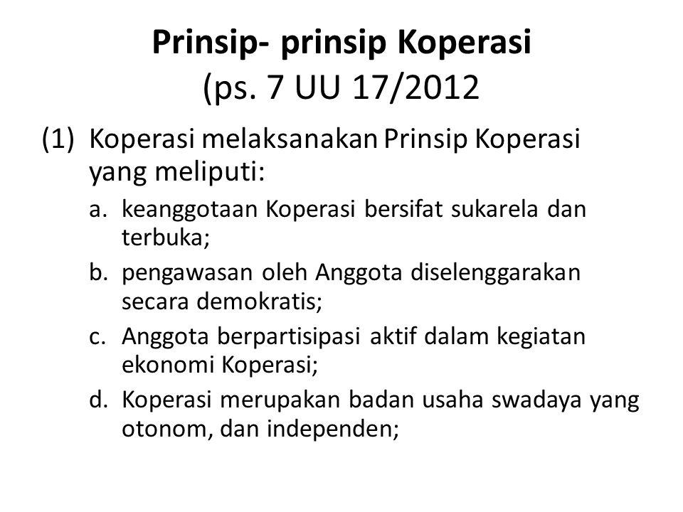 Prinsip- prinsip Koperasi (ps. 7 UU 17/2012
