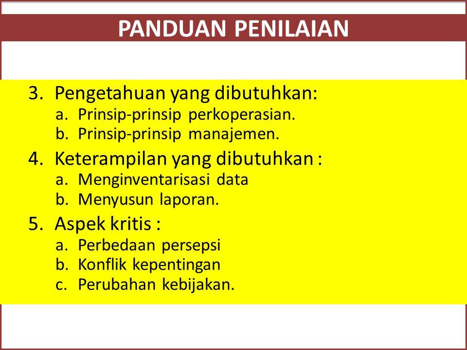 PANDUAN PENILAIAN Pengetahuan yang dibutuhkan: