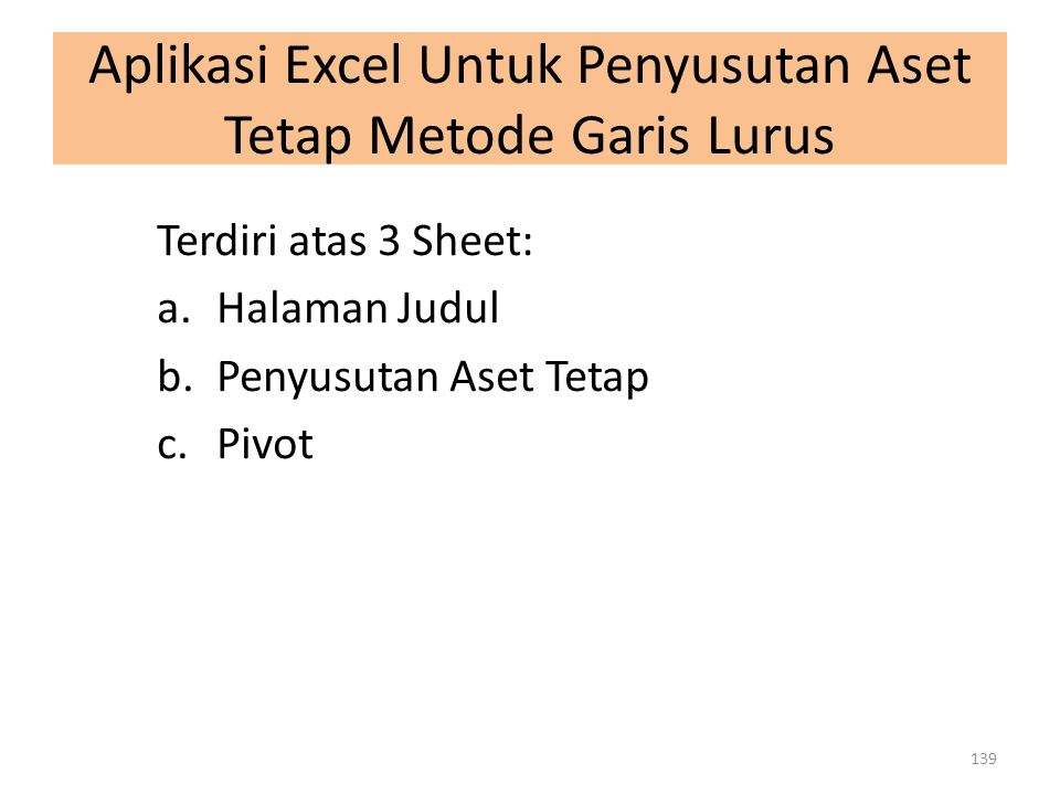 Aplikasi Excel Untuk Penyusutan Aset Tetap Metode Garis Lurus