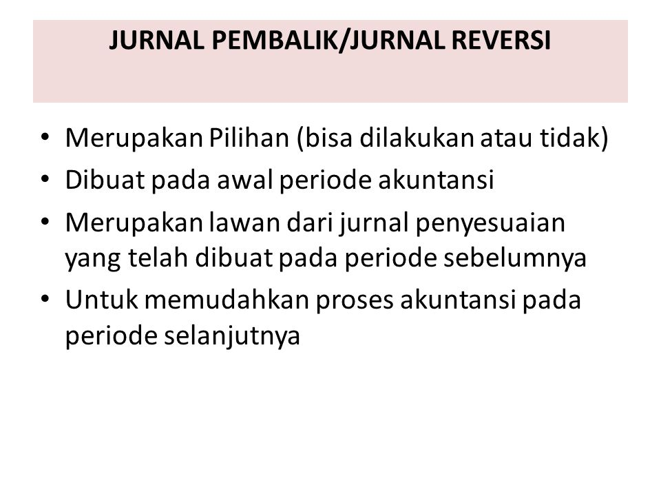 JURNAL PEMBALIK/JURNAL REVERSI