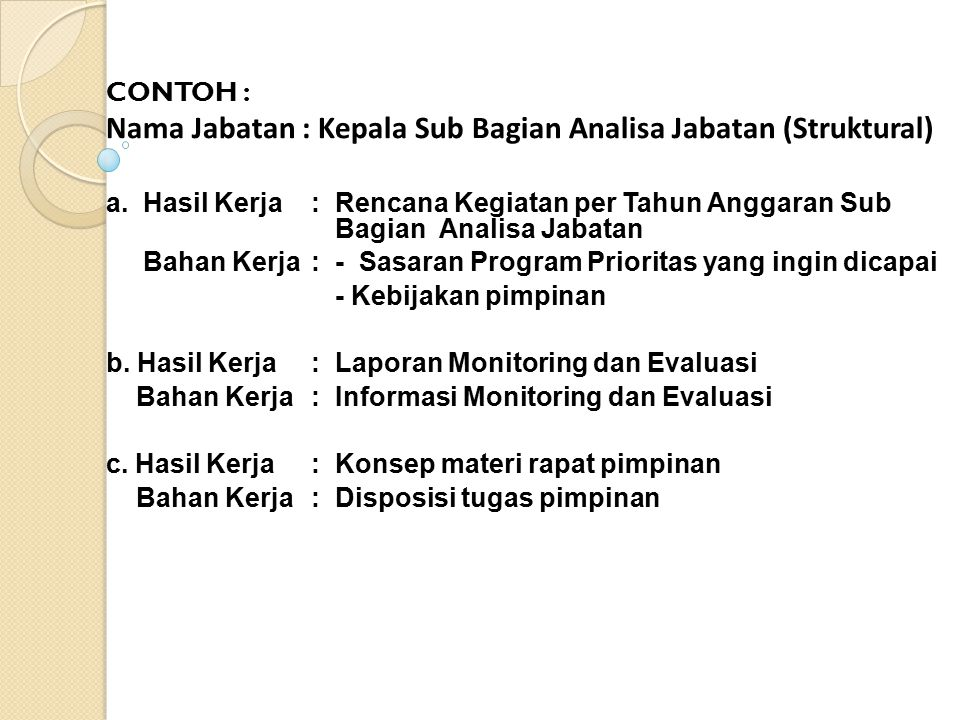 Nama Jabatan : Kepala Sub Bagian Analisa Jabatan (Struktural)