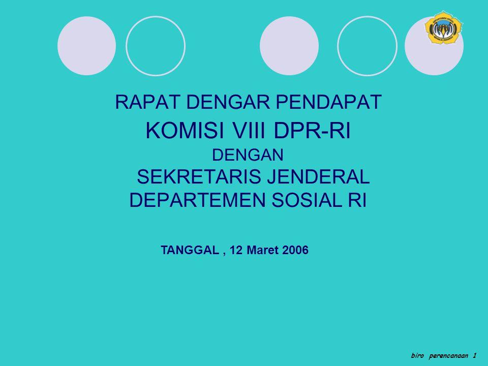 RAPAT DENGAR PENDAPAT KOMISI VIII DPR-RI DENGAN SEKRETARIS JENDERAL DEPARTEMEN SOSIAL RI