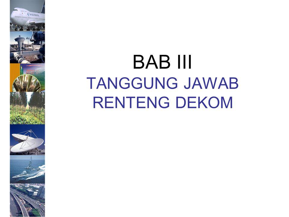 BAB III TANGGUNG JAWAB RENTENG DEKOM