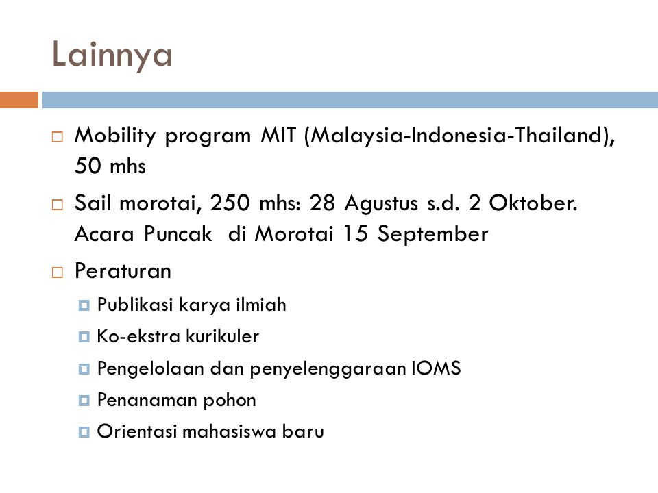 Lainnya Mobility program MIT (Malaysia-Indonesia-Thailand), 50 mhs