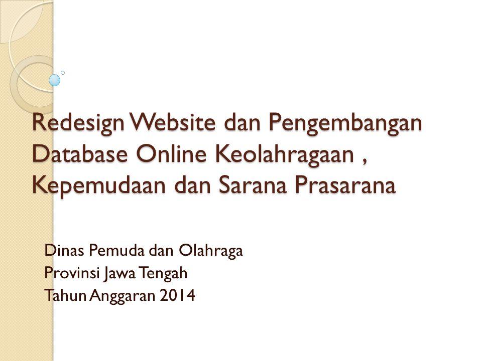 Dinas Pemuda dan Olahraga Provinsi Jawa Tengah Tahun Anggaran 2014