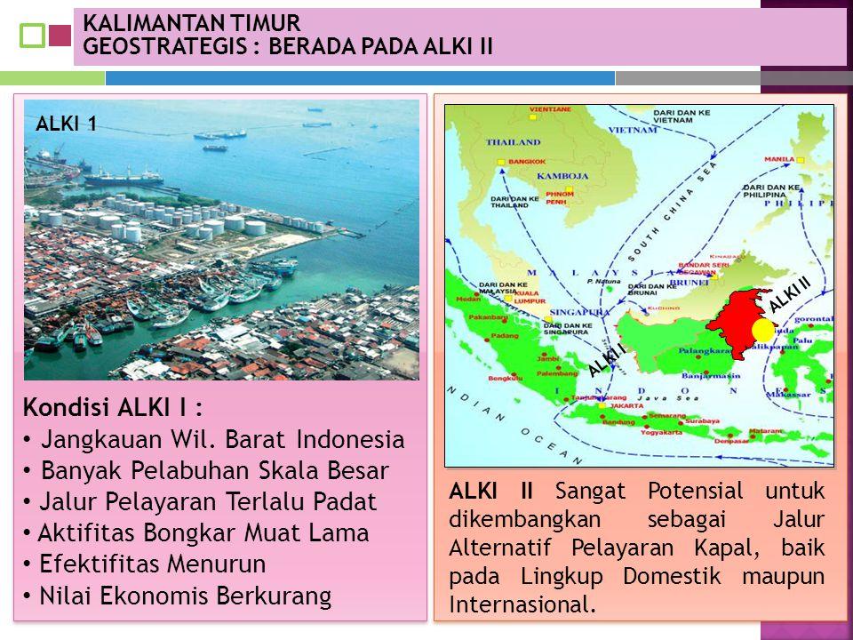 Jangkauan Wil. Barat Indonesia Banyak Pelabuhan Skala Besar