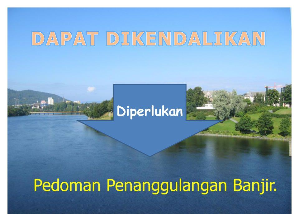 Pedoman Penanggulangan Banjir.