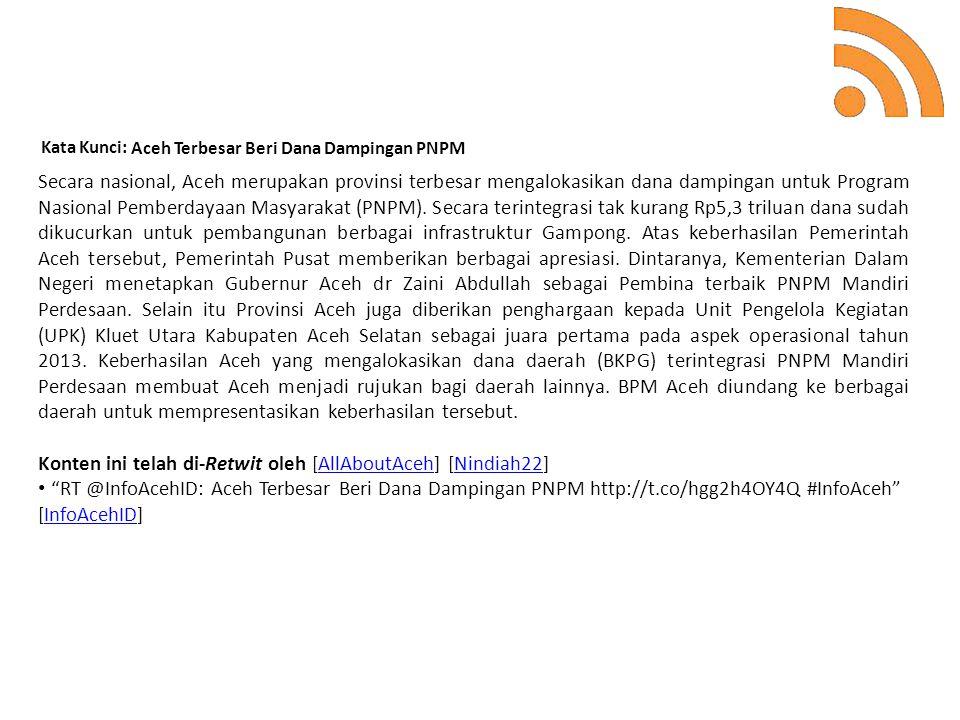 Kata Kunci: Aceh Terbesar Beri Dana Dampingan PNPM