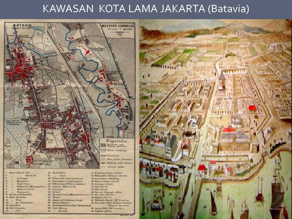 KAWASAN KOTA LAMA JAKARTA (Batavia)