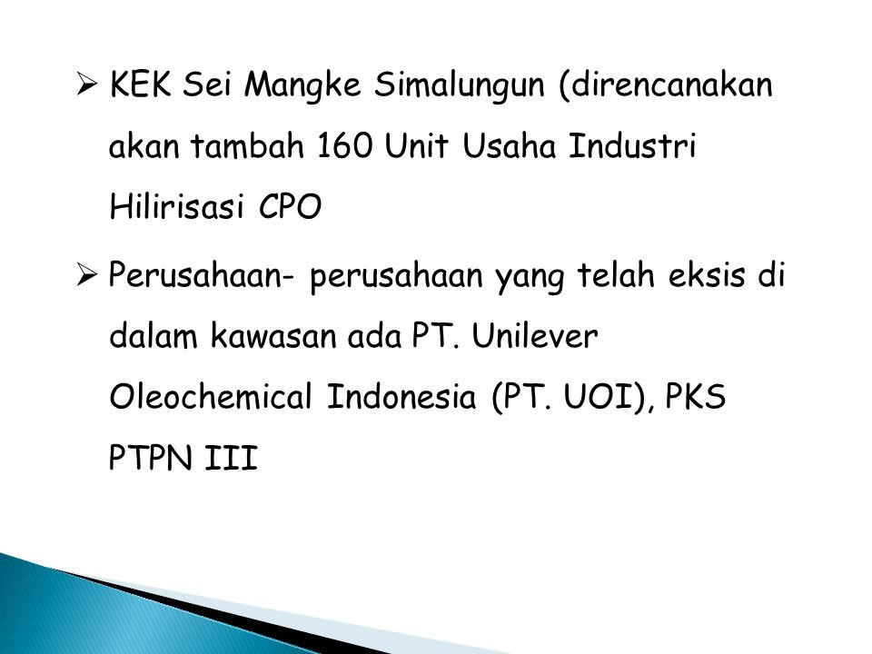 KEK Sei Mangke Simalungun (direncanakan akan tambah 160 Unit Usaha Industri Hilirisasi CPO