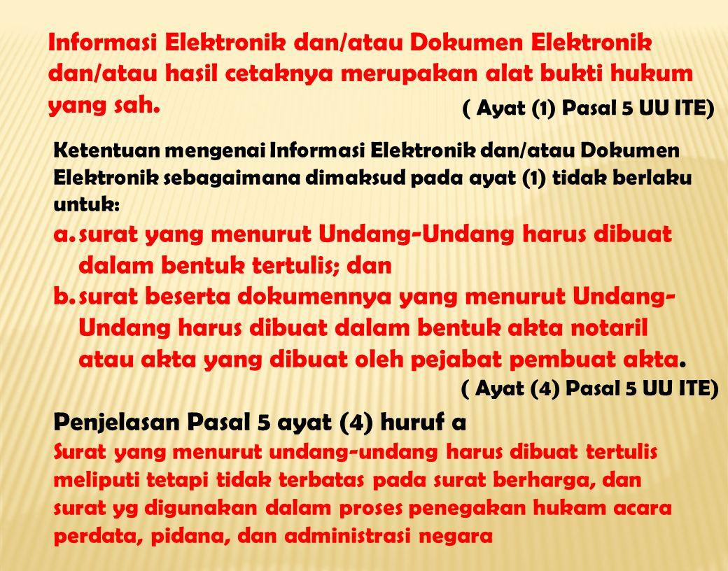 Penjelasan Pasal 5 ayat (4) huruf a