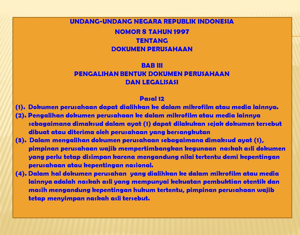 UNDANG-UNDANG NEGARA REPUBLIK INDONESIA NOMOR 8 TAHUN 1997 TENTANG