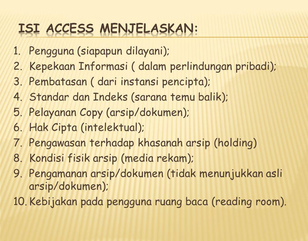 Isi Access menjelaskan: