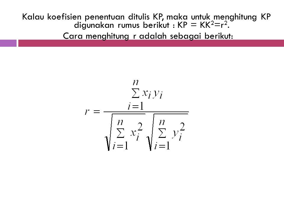 Cara menghitung r adalah sebagai berikut: