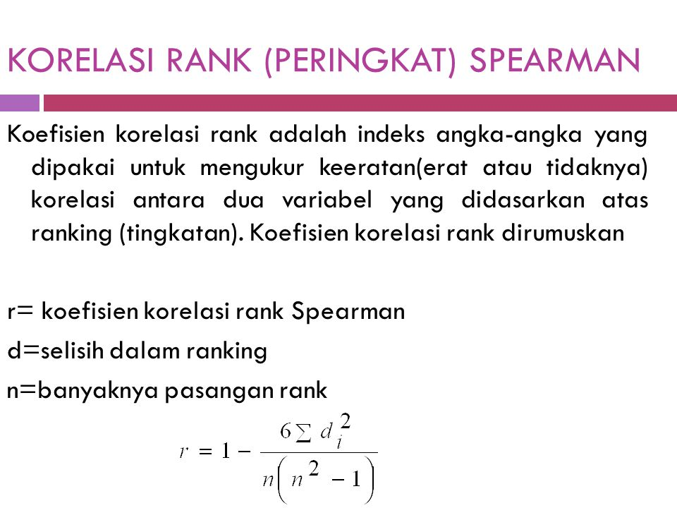KORELASI RANK (PERINGKAT) SPEARMAN