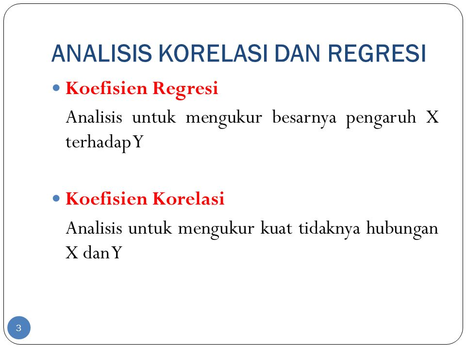 ANALISIS KORELASI DAN REGRESI
