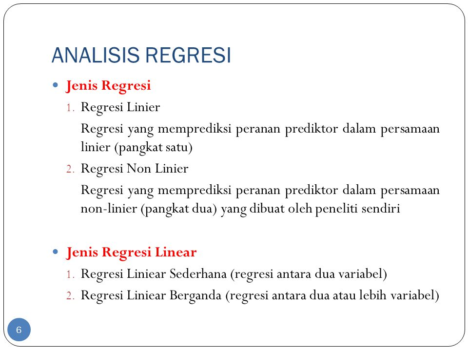 ANALISIS REGRESI Jenis Regresi Regresi Linier