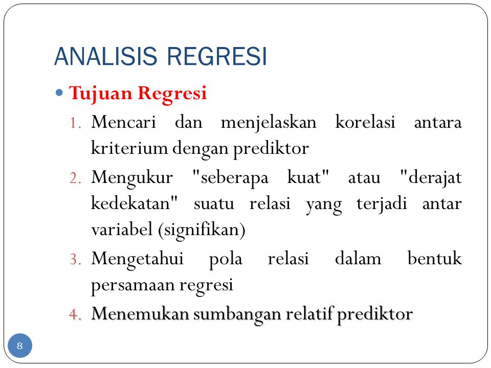 ANALISIS REGRESI Tujuan Regresi