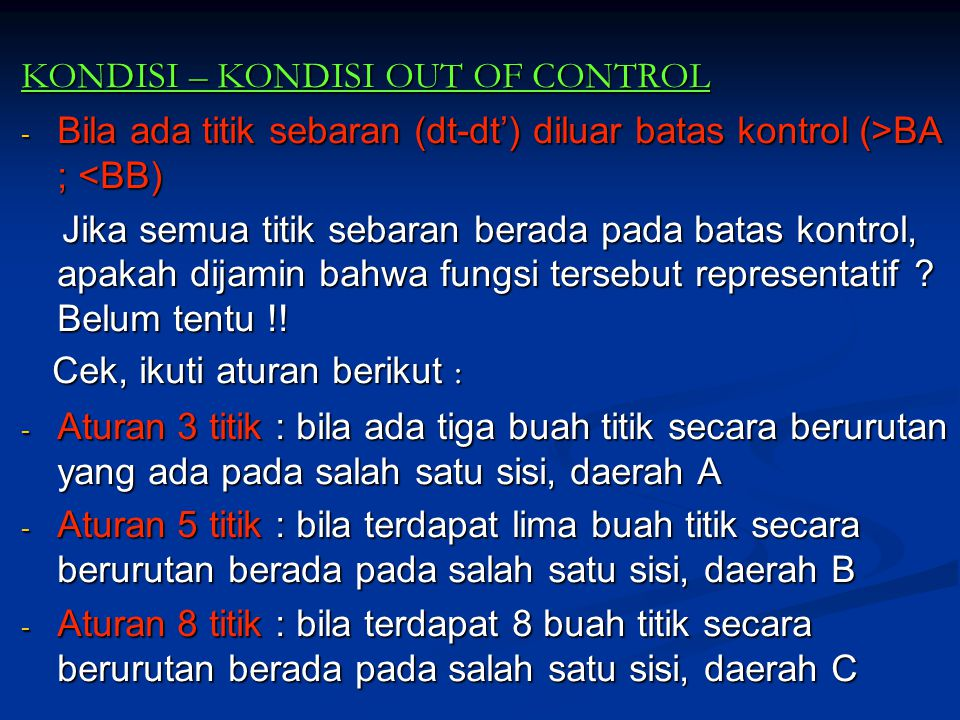 KONDISI – KONDISI OUT OF CONTROL