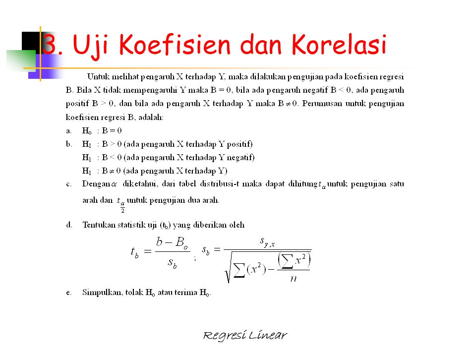 3. Uji Koefisien dan Korelasi