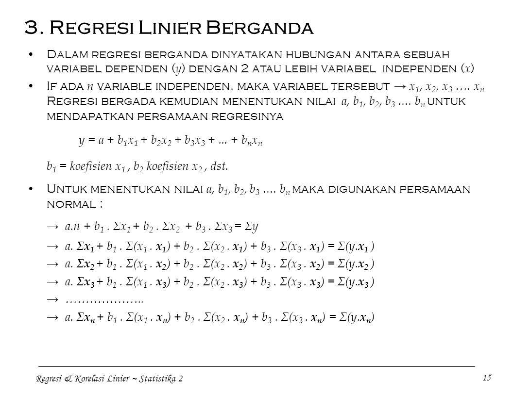 3. Regresi Linier Berganda