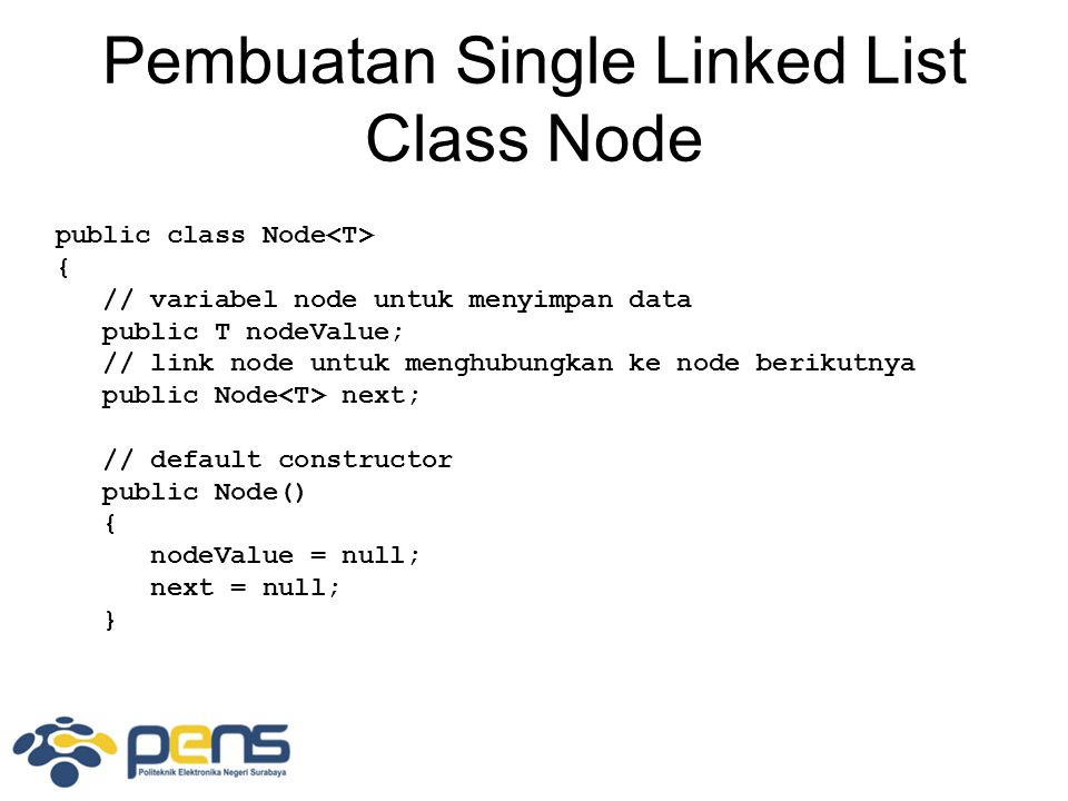 Pembuatan Single Linked List Class Node