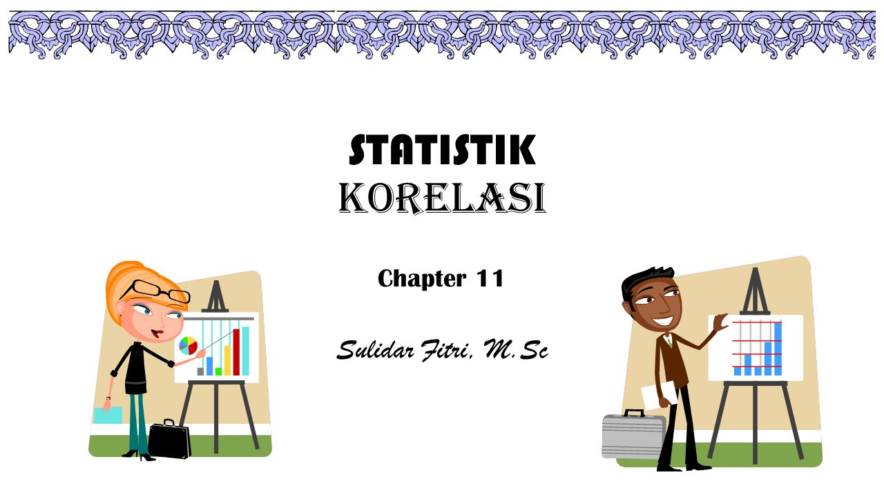 Chapter 11 Sulidar Fitri, M.Sc