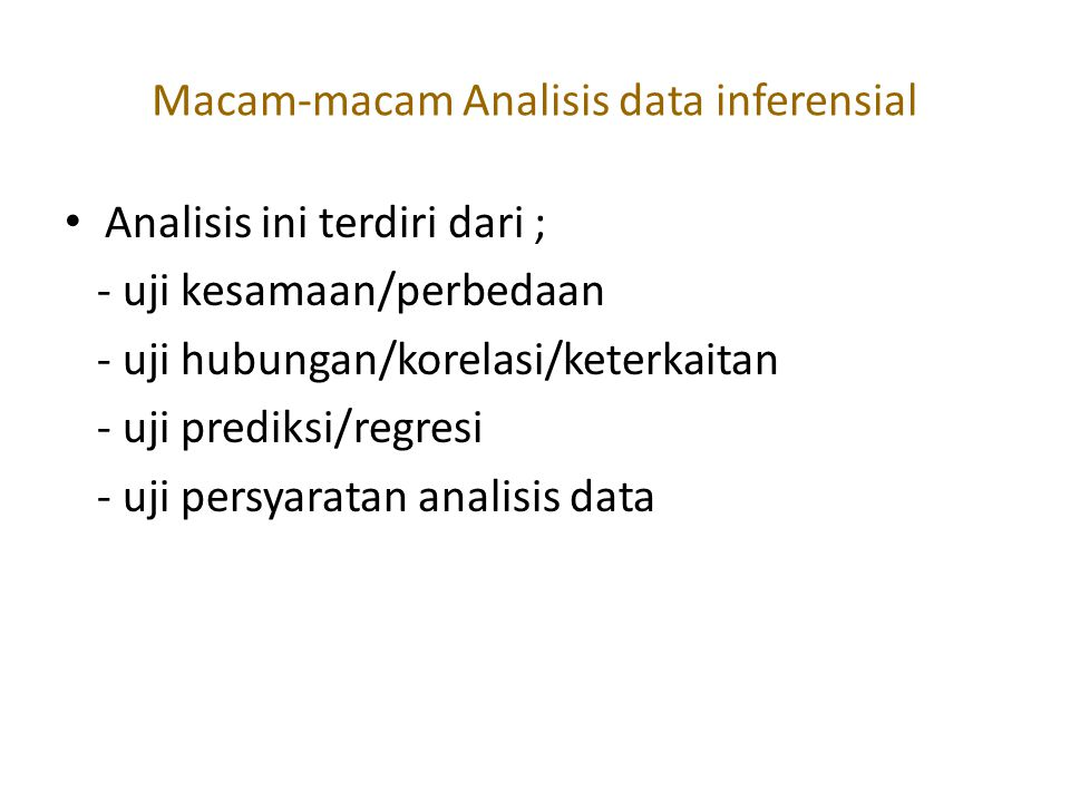 Macam-macam Analisis data inferensial