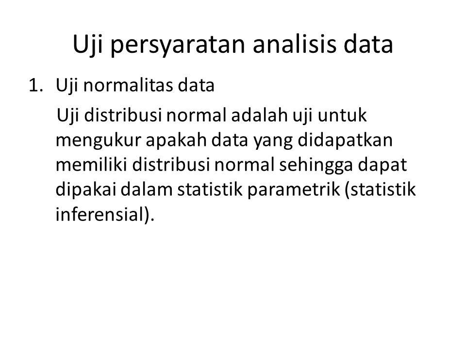 Uji persyaratan analisis data