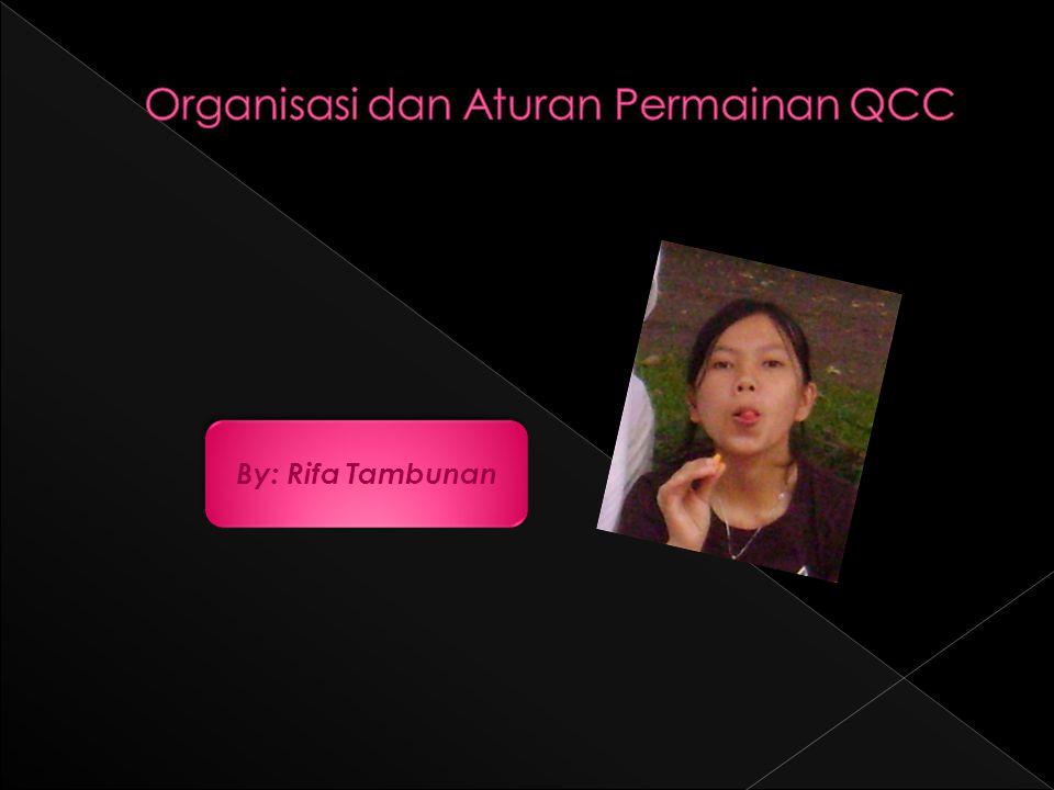 Organisasi dan Aturan Permainan QCC