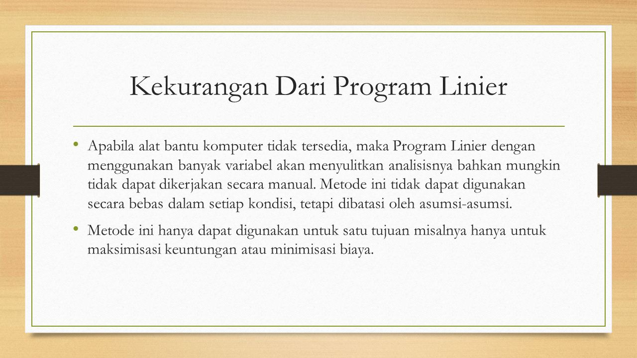Kekurangan Dari Program Linier