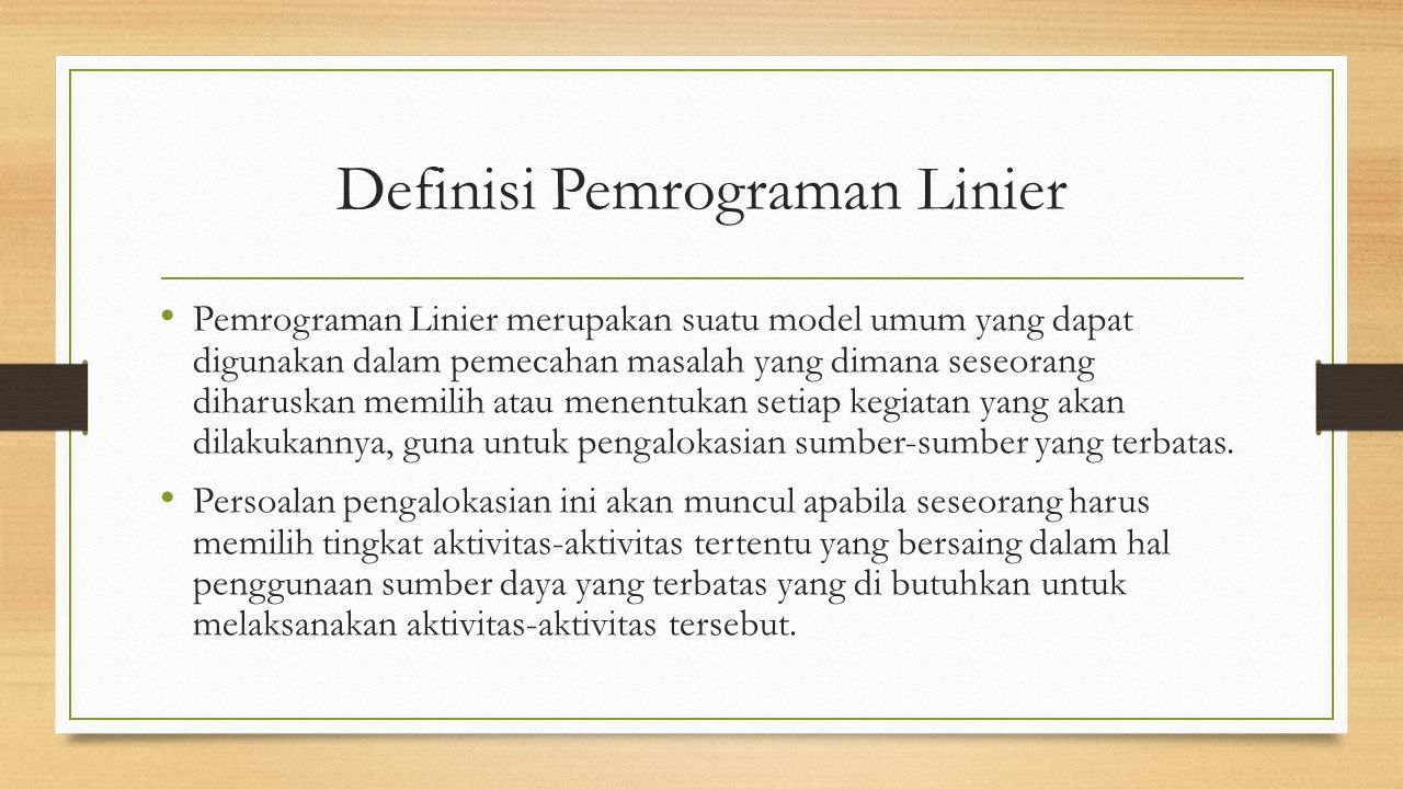 Definisi Pemrograman Linier