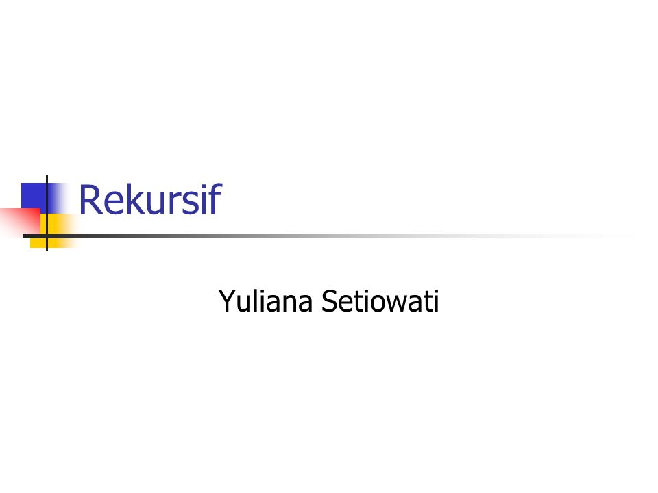 Rekursif Yuliana Setiowati