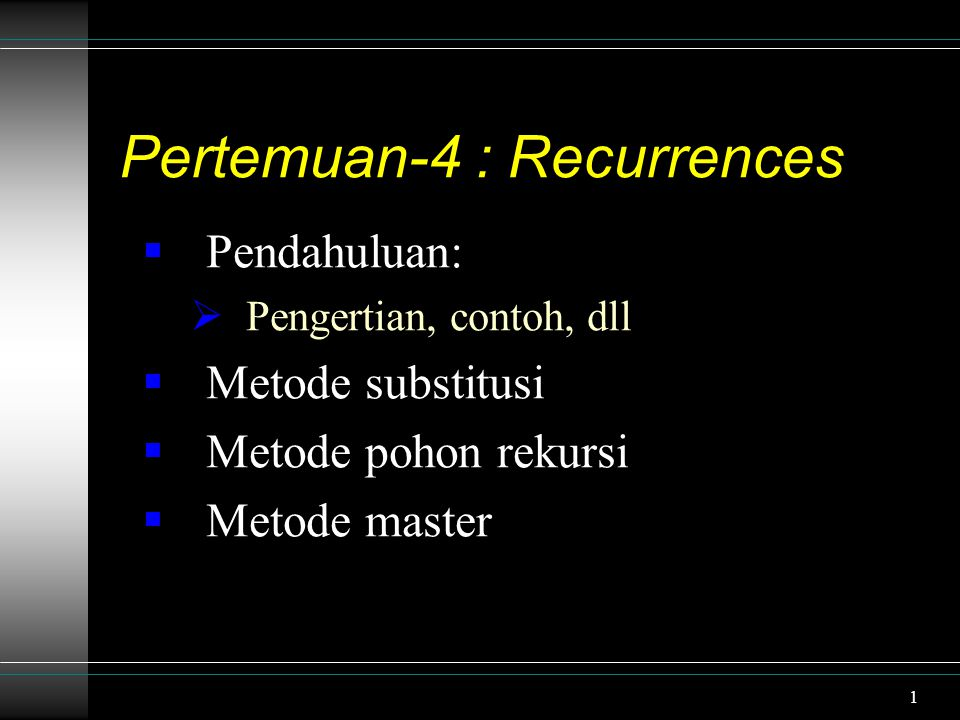 Pertemuan-4 : Recurrences