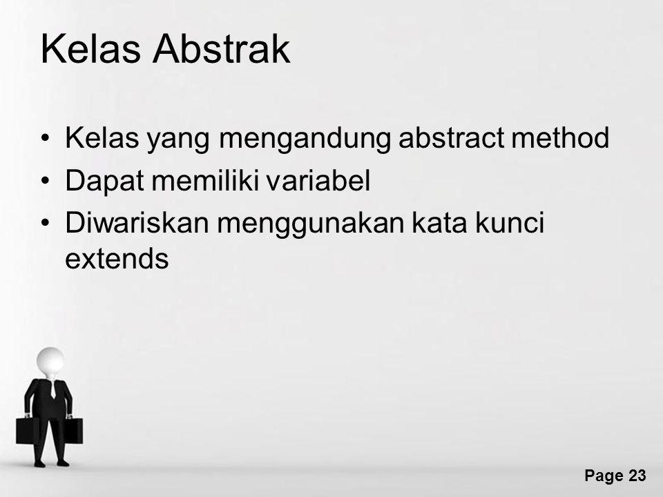 Kelas Abstrak Kelas yang mengandung abstract method